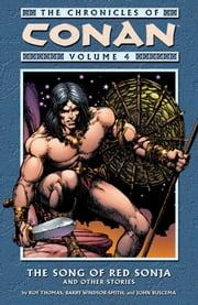 Chronicles of Conan Volume 4: The Song of Red Sonja and Other Stories ebook by Roy Thomas