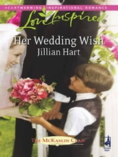 Her Wedding Wish ebook by Jillian Hart