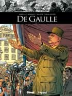 De Gaulle - Tome 03 ebook by Mathieu Gabella, Christophe Regnault, Michael Malatini,...