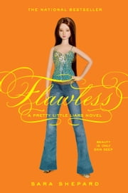 Pretty Little Liars #2: Flawless ebook by Sara Shepard