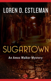 Sugartown ebook by Loren D. Estleman