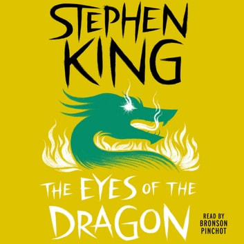 The Eyes of the Dragon livre audio by Stephen King