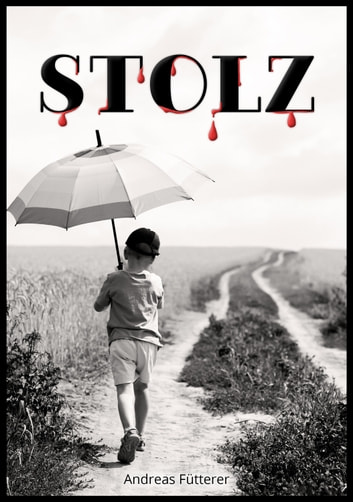Stolz ebook by Andreas Fütterer