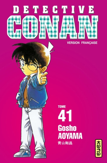 Détective Conan - Tome 41 ebook by Gosho Aoyama