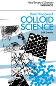Basic Principles of Colloid Science ebook by Everett, Douglas H