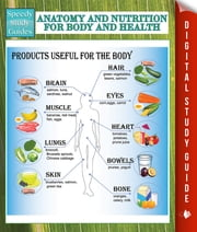 Anatomy And Nutrition For Body And Health (Speedy Study Guides) ebook by Speedy Publishing