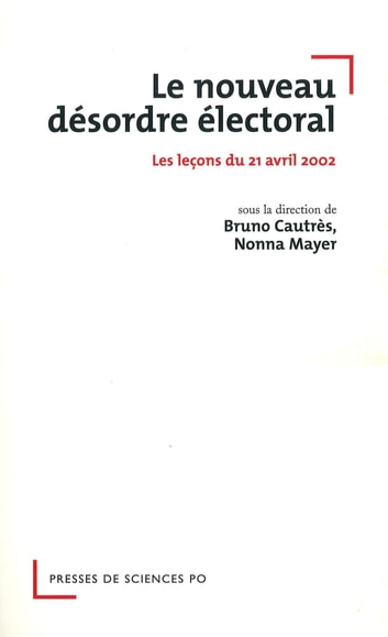 Le nouveau désordre électoral ebook by Nonna Mayer,Bruno Cautr?s