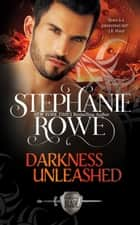 Darkness Unleashed (Order of the Blade) ebook by Stephanie Rowe