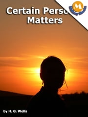 Certain personal matters by H.G. Wells ebook by H.G. Wells