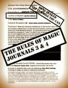The Rules of Magic Journals 3-4 ebook by Ash Nom DePlume
