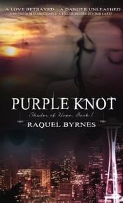 Purple Knot ebook by Raquel Byrnes