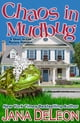 Chaos in Mudbug ebook by Jana DeLeon
