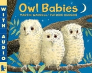 Owl Babies ebook by Martin Waddell,Patrick Benson