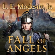 Fall of Angels audiobook by L. E. Modesitt Jr.
