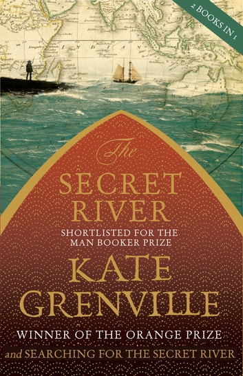 The Secret River and Searching for The Secret River ebook by Kate Grenville