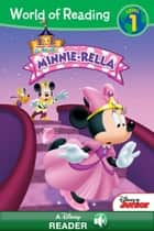 World of Reading Minnie: Minnierella - A Disney Read-Along (Level 1) ebook by Disney Book Group, Lisa Ann Marsoli
