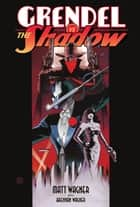 Grendel vs. The Shadow ebook by Matt Wagner, Matt Wagner