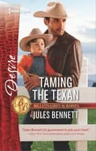 Taming the Texan 電子書 by Jules Bennett