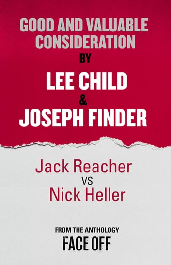 Good and Valuable Consideration - An Original Short Story ebook by Lee Child,Joseph Finder