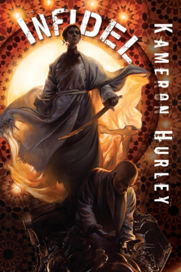 Infidel ebook by Kameron Hurley