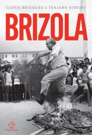 Brizola ebook by Clóvis Brigagão