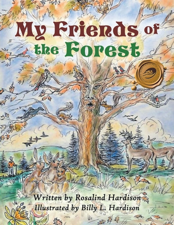 My Friends of the Forest ebook by Rosalind Hardison