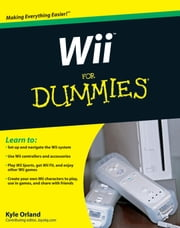 Wii For Dummies ebook by Kyle Orland