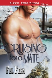 Cruising for a Mate ebook by Fel Fern