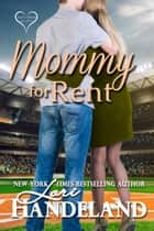 Mommy for Rent - A Feel Good Classic Contemporary Romance Novella ebook by