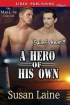 A Hero of His Own ebook by Susan Laine