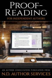 Proofreading for Independent Authors - An Author Consultation Publication from N.D. Author Services ebook by J.C. Hendee, N.D. Author Services