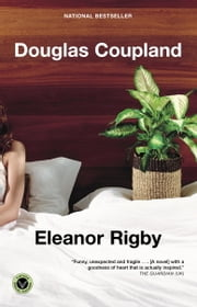 Eleanor Rigby ebook by Douglas Coupland