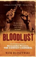 Bloodlust ebook by Nick Bleszynski