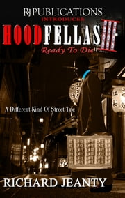 Hoodfellas III - Ready To Die ebook by Richard Jeanty
