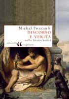 Discorso e verità ebook by Michel Foucault