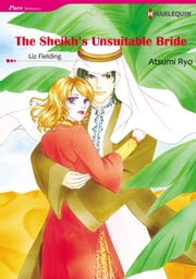 The Sheikh's Unsuitable Bride (Harlequin Comics) - Harlequin Comics ebook by Liz Fielding