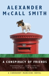 A Conspiracy of Friends ebook by Alexander McCall Smith