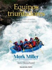 Equipos triunfadores ebook by Mark Miller