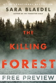 The Killing Forest - EXTENDED FREE PREVIEW (first 3 chapters only) ebook by Sara Blaedel