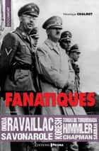 Fanatiques ebook by Veronique Chalmet