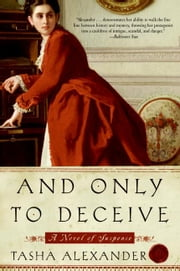 And Only to Deceive ebook by Tasha Alexander