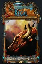 Regal - Epic Fantasy - Book 6 ebook by