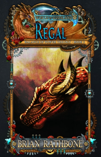 Regal - Epic Fantasy - Book 6 ebook by Brian Rathbone
