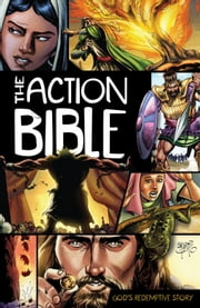 The Action Bible - God's Redemptive Story ebook by Sergio Cariello,Doug Mauss