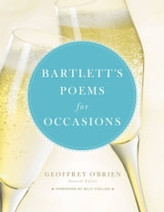 Bartlett's Poems for Occasions ebook by Geoffrey O'Brien, Billy Collins