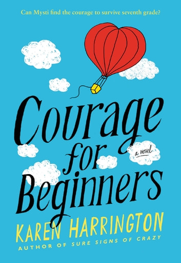 Courage for Beginners ebook by Karen Harrington