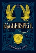 Daggerspell (The Deverry Series, Book 1) ebook by