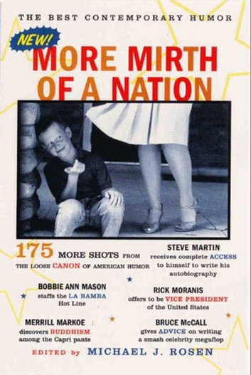 More Mirth of a Nation - The Best Contemporary Humor ebook by Michael J. Rosen