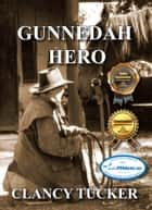 Gunnedah Hero ebook by Clancy Tucker