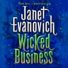 Wicked Business (Wicked Series, Book 2) audiobook by Janet Evanovich